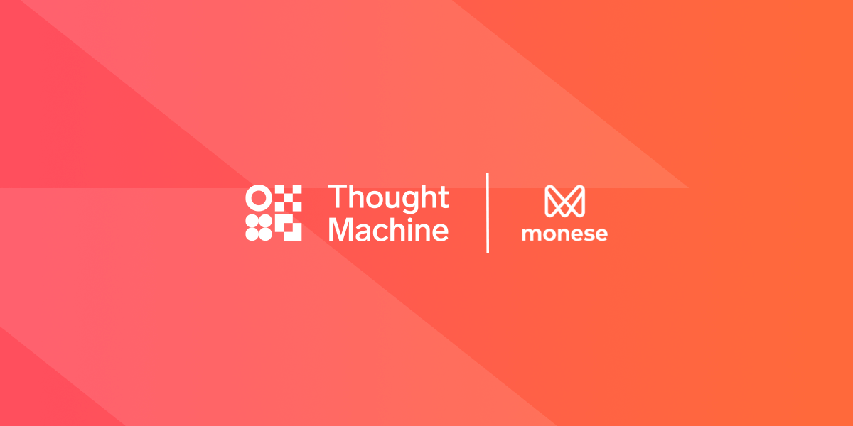 Monese adopts Thought Machine's Vault to reach millions more customers